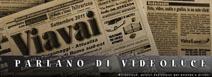 Rassegna stampa di siti e giornali che parlano dello studio creativo Videoluce